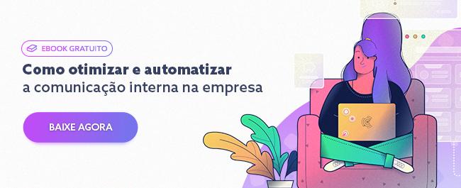 Ebook: Como otimizar e automatizar a comunicação interna: O Guia completo