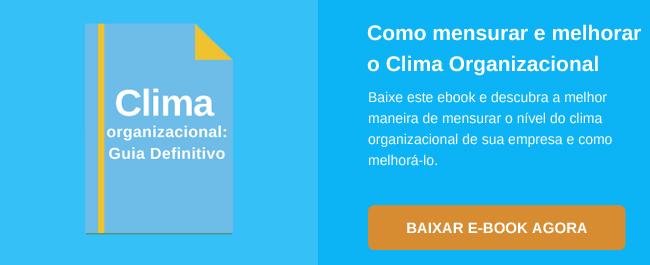 Clima Organizacional: Como melhorar